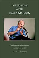 Interviews with David Madden Compiled by Carol Morrow and James A. Perkins